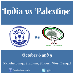 India, Palestine, Football, Soccer, FIFA, Friendly, October, West Bengal, Kanchenjunga, Siliguri, International
