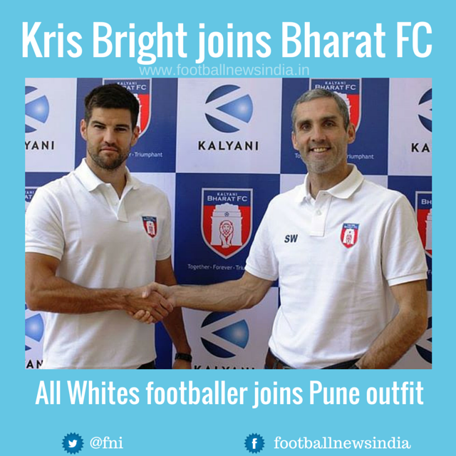 Kris Bright, New Zealand, football, Soccer, India, Pune, I-league, Club, Bharat FC, Stuart Watkiss, Stanley Rozario, All Whites