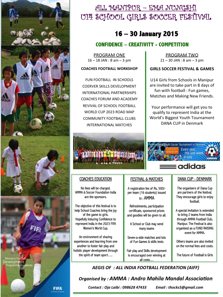 Manipur, Girls, Football, AMMA, India, Soccer, Bikram Singh , Dana Cup, Denmark