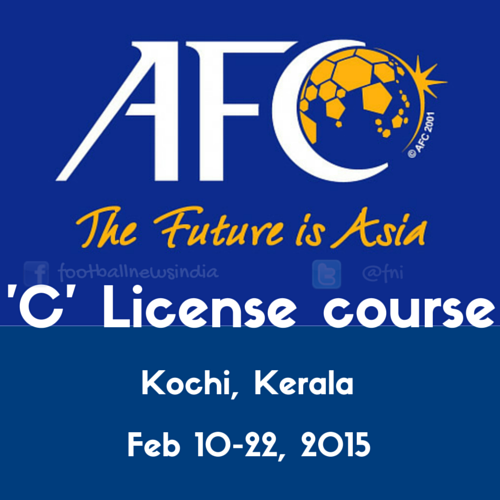 AFC, Football, India, Kerala, Coaching, License, AFC, Asian Football Confederation, Kerala Football Association, KFA