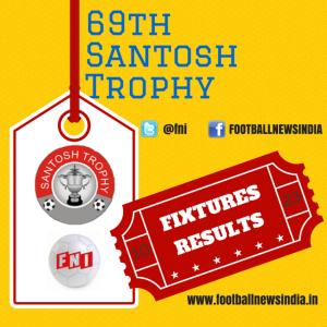 Santosh Trophy, Football, Soccer, South, North, West, East, North East, Zone, Manjeri, Morigaon, Assam, Kerala, Rajkot, Goa, Ludhiana, Punjab