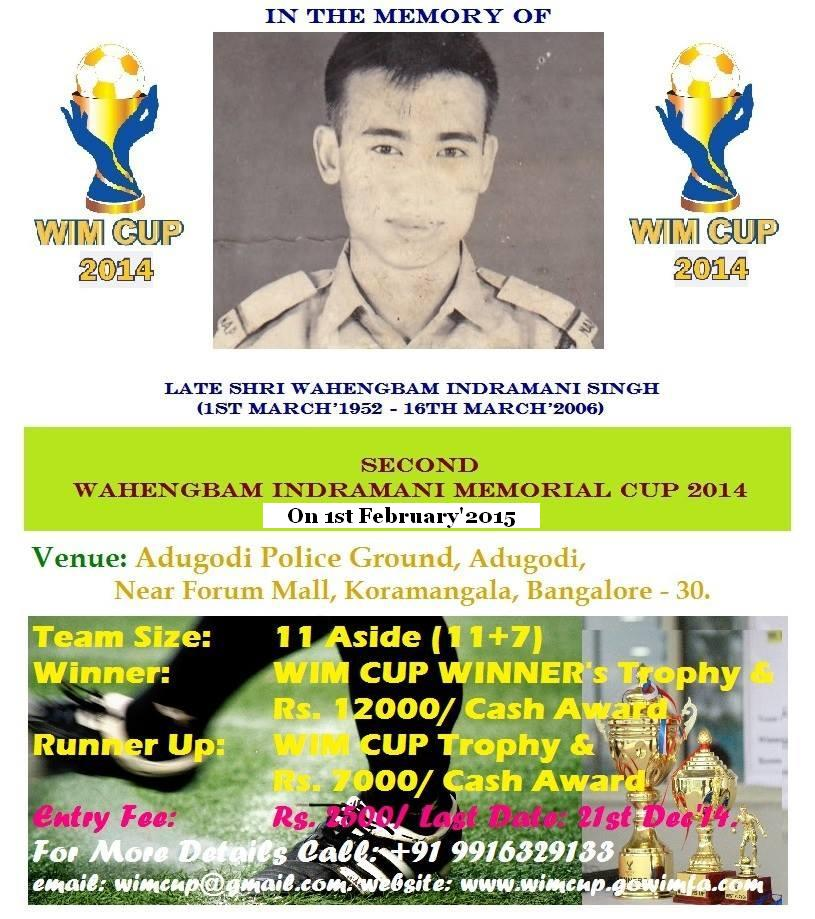 WIM Cup, Football, Soccer, North East, Tournament, Bangalore, bengaluru, Adugodi