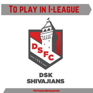 DSK Shivajians, Football, Pune, Soccer, League, I-league, Top Tier