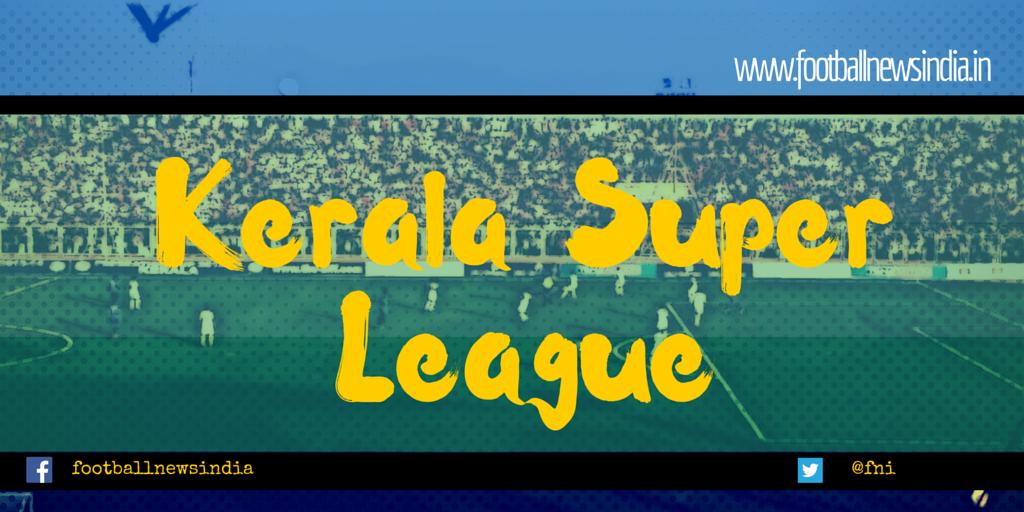 Kerala Super League, Kerala, Football, Soccer, ISL, Style, Franchise, Kasaragode, Kannur, Wayand, Kozhikode, Malappuram, Thrissur, Ernakulam,Kottyam, Idukki, Thriuvananthapuram, Franchise ,CMG, Kolkata