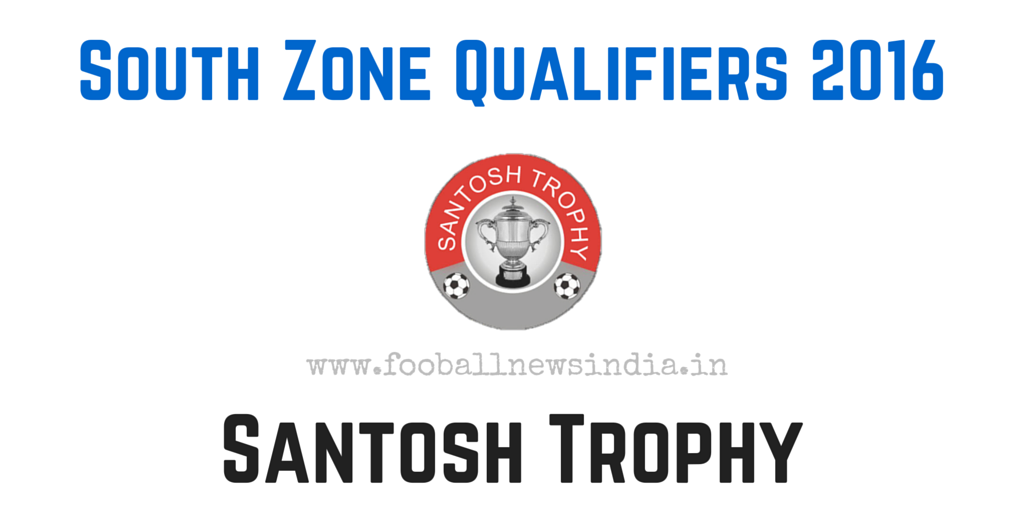 Santosh Trophy, 2016, South Zone Qualifiers, Nagpur, final round, February, South Zone, Qualifiers