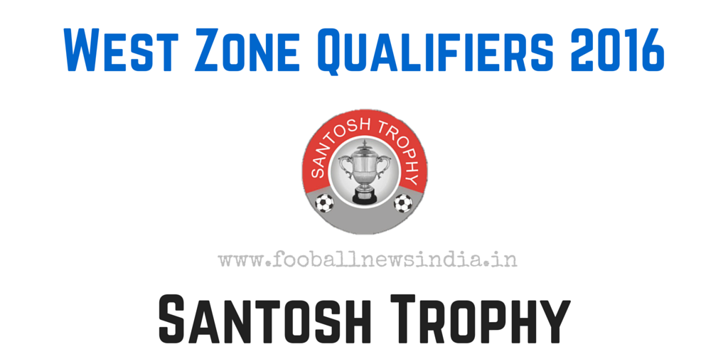 Santosh Trophy, 2016, West Zone Qualifiers, Nagpur, final round, February, Goa, Daman & Diu, Gujarat, Madhya Pradesh, Maharashtra