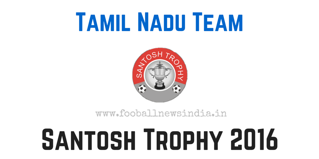 Tamil nadu, Santosh Trophy, 2016, South Zone Qualifiers, Nagpur, final round, February, South Zone, Qualifiers