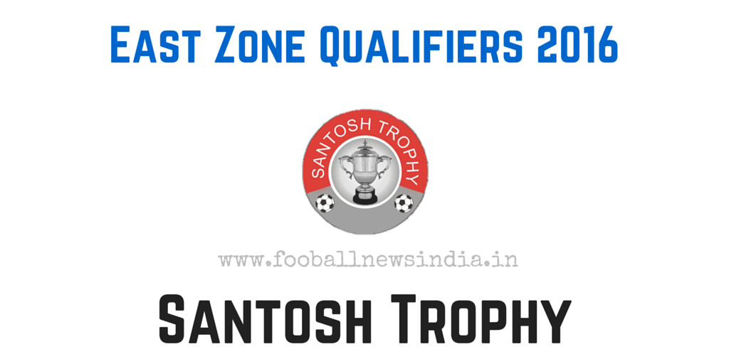 Santosh Trophy, 2016, East Zone Qualifiers, Nagpur, final round, February, West Bengal, Railways, Sikkim, Chattisgarh, Jharkhand, Bihar