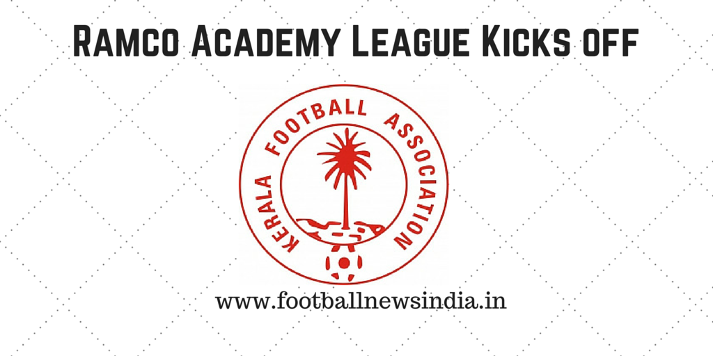 Ramco Academy League, Football, Kerala, Grassroots, Soccer,
