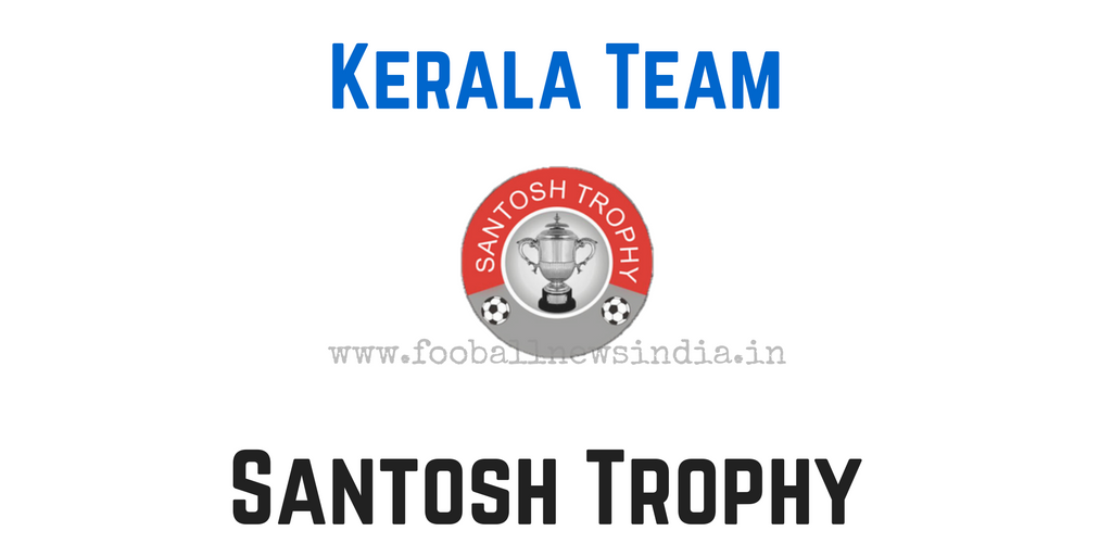 Kerala, Tamil nadu, Santosh Trophy, 2017, South Zone Qualifiers, Nagpur, final round, February, South Zone, Qualifiers