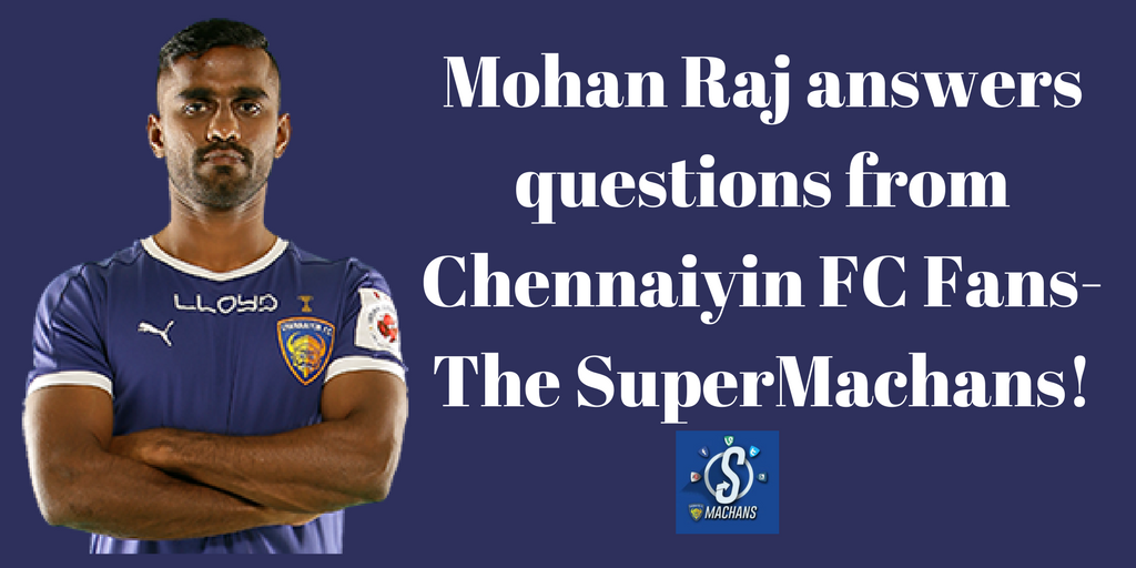 Mohan Raj, Football, Chennai, Tamil Nadu, India, Indian Super League, Facebook Live, Fans, The Super Machans